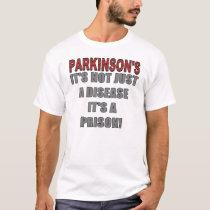 Parkinson's Prison T-Shirt