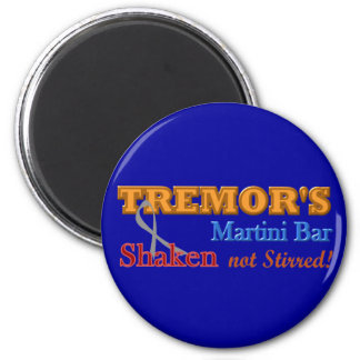Parkinson's Tremor's Martini Bar Shaken Design Magnet