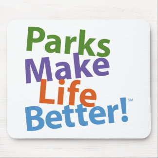 Parks Make Life Better! Official Logo Mouse Pad
