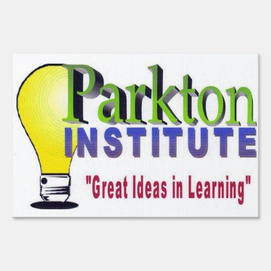 PARKTON INSTITUTE YARD SIGN