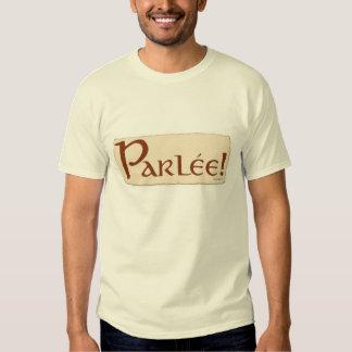 Parle! Tshirt