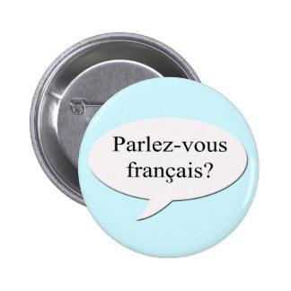 Parlez-vous francais? Do you speak French? Pinback Button