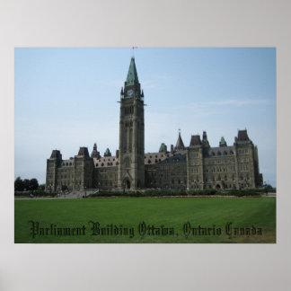 Parliament Building Ottawa, Ontario Canada Poster