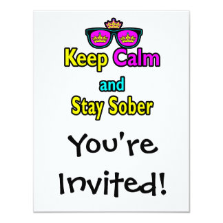 Parody Crown Sunglasses Keep Calm And Stay Sober Card