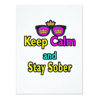 Parody Crown Sunglasses Keep Calm And Stay Sober Custom Invites