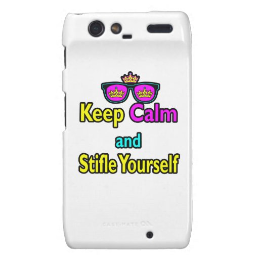 Parody Hipster  Keep Calm And Stifle Yourself Motorola Droid RAZR Cases