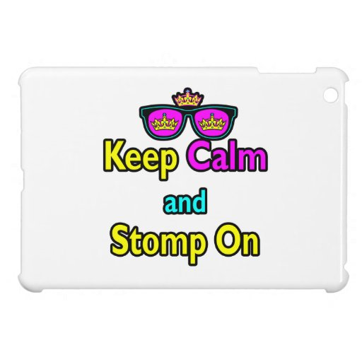 Parody Hipster Keep Calm And Stomp On iPad Mini Cases