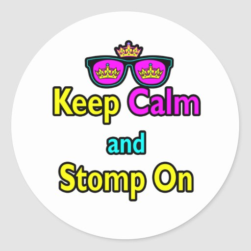 Parody Hipster Keep Calm And Stomp On Round Stickers