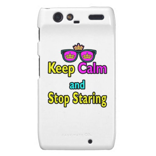 Parody Hipster Keep Calm And Stop Staring Motorola Droid RAZR Covers