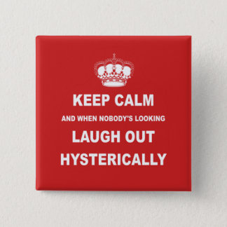Parody keep calm and carry on button