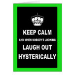 Parody keep calm and carry on greeting card