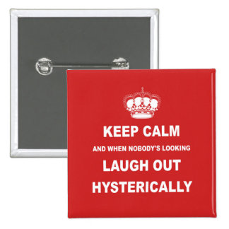 Parody keep calm and carry on pin
