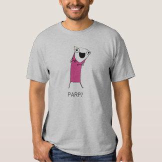 PARP? TEE SHIRT