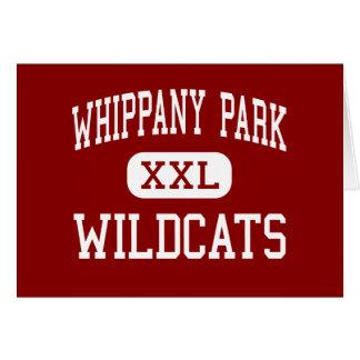 Parque de Whippany - gatos monteses - alto - Whipp Felicitaciones