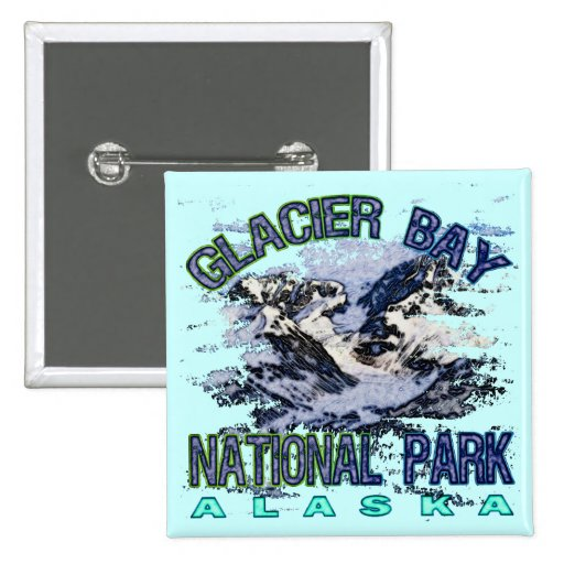 Parque nacional del Glacier Bay, Alaska Pin Cuadrada 5 Cm