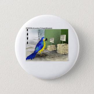 Parrot Bathroom Fixtures Funny Cartoon Gifts Pinback Button
