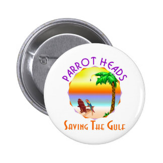 Parrot Heads Saving The Gulf from BP oil 2 Inch Round Button