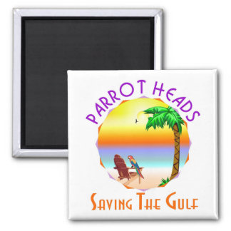 Parrot Heads Saving The Gulf from BP oil Fridge Magnets