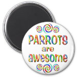 PARROTS ARE AWESOME FRIDGE MAGNETS
