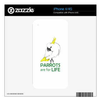 Parrots are for life decal for iPhone 4