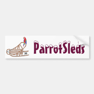 ParrotSleds - Bumper Sticker Car Bumper Sticker