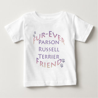 Parson Russell Terrier Furever Baby T-Shirt
