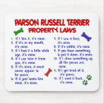 PARSON RUSSELL TERRIER Property Laws 2 Mouse Pad