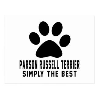Parson Russell Terrier. Simply the best Postcard