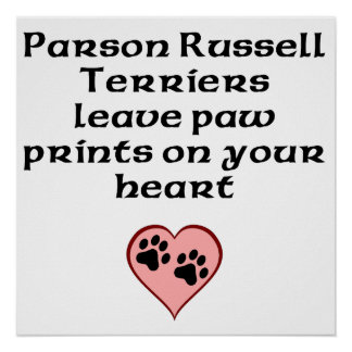 Parson Russell Terriers Leave Paw Prints On Your H Posters