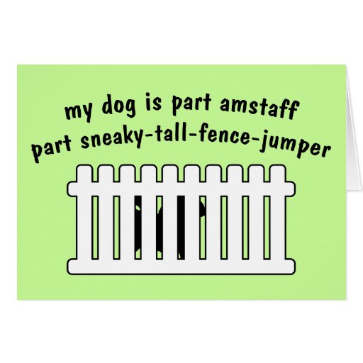 Part AmStaff Part Fence-Jumper Greeting Card