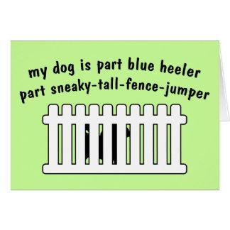 Part Blue Heeler Part Fence-Jumper Card