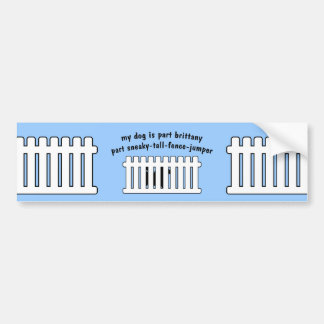Part Brittany Part Fence-Jumper Bumper Sticker