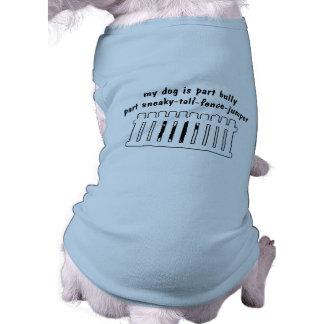 Part Bully Part Fence-Jumper Pet T-shirt