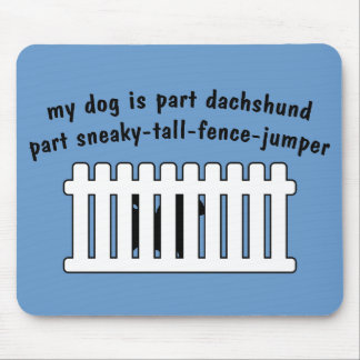 Part Dachshund Part Fence-Jumper Mouse Pad