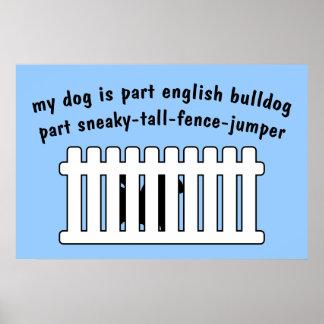 Part English Bulldog Part Fence-Jumper Posters