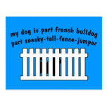 Part French Bulldog Part Fence-Jumper Post Card
