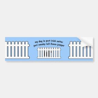 Part Irish Setter Part Fence-Jumper Car Bumper Sticker