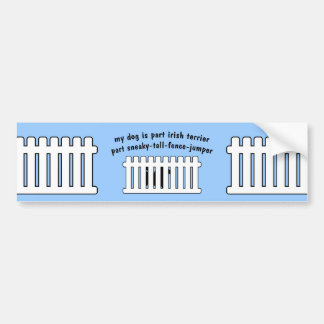 Part Irish Terrier Part Fence-Jumper Bumper Sticker