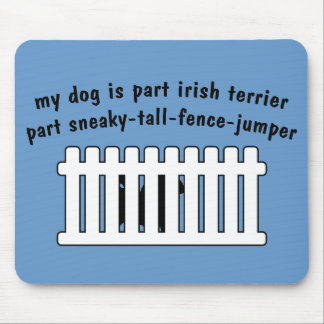 Part Irish Terrier Part Fence-Jumper Mouse Pad