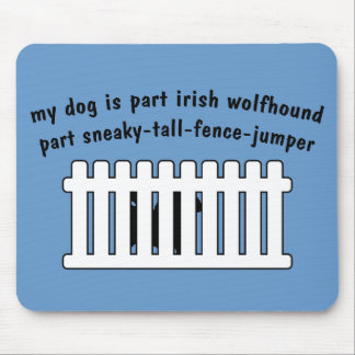 Part Irish Wolfhound Part Fence-Jumper Mouse Pad