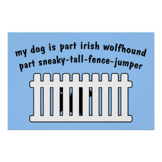 Part Irish Wolfhound Part Fence-Jumper Print