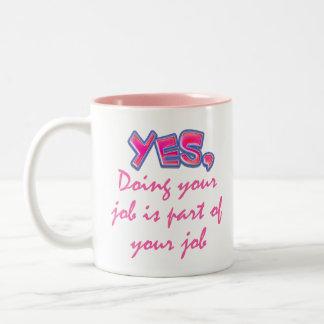 Part of your job Two-Tone coffee mug