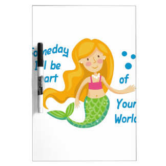 Part Of Your World Dry Erase Board