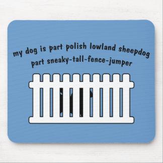 Part Polish Lowland Sheepdog Part Fence-Jumper Mouse Pad