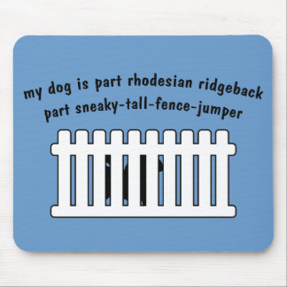 Part Rhodesian Ridgeback Part Fence-Jumper Mouse Pad