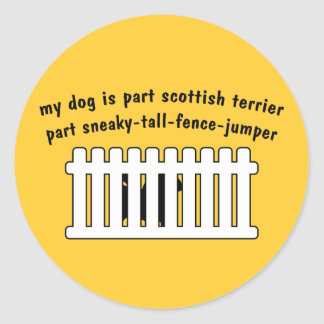 Part Scottish Terrier Part Fence-Jumper Classic Round Sticker