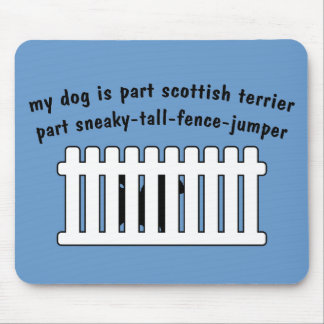 Part Scottish Terrier Part Fence-Jumper Mouse Pad