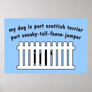 Part Scottish Terrier Part Fence-Jumper Poster