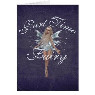 Part Time Fairy Card