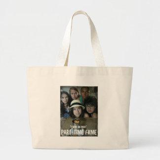 Part-Time Fame Large Tote Bag